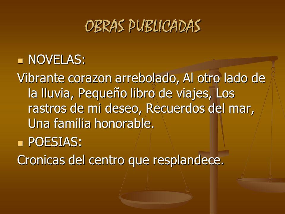 OBRAS PUBLICADAS NOVELAS: