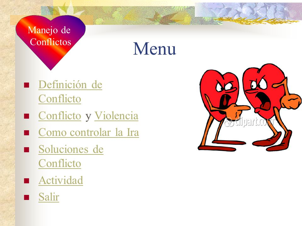 Menu Definición de Conflicto Conflicto y Violencia