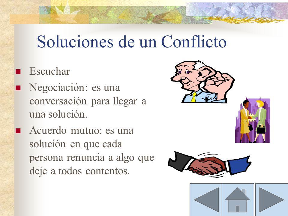 Soluciones de un Conflicto