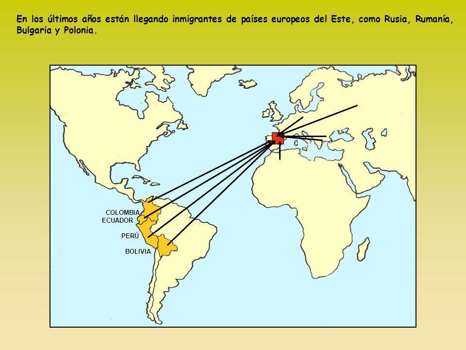 En los últimos años están llegando inmigrantes de países europeos del Este, como Rusia, Rumanía, Bulgaria y Polonia.