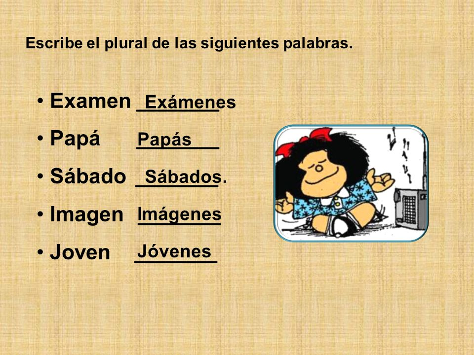 Examen ________ Papá ________ Sábado ________ Imagen ________