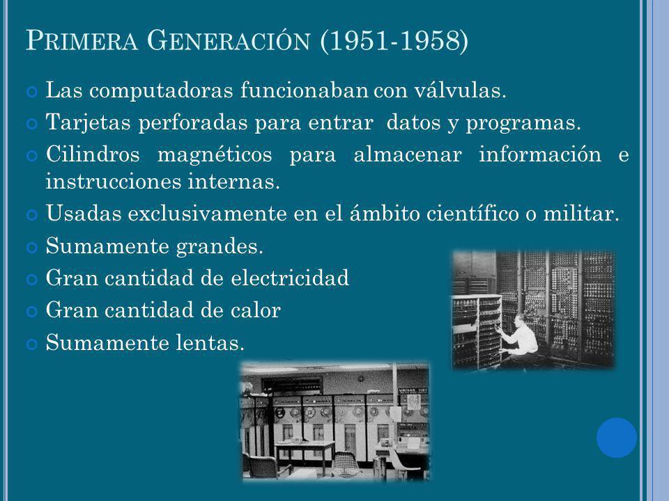 Primera Generación (1951-1958)