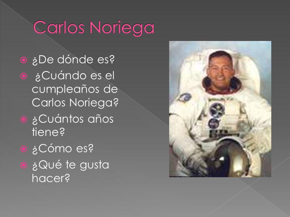 Carlos Noriega ¿De dónde es