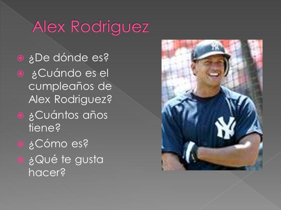 Alex Rodriguez ¿De dónde es