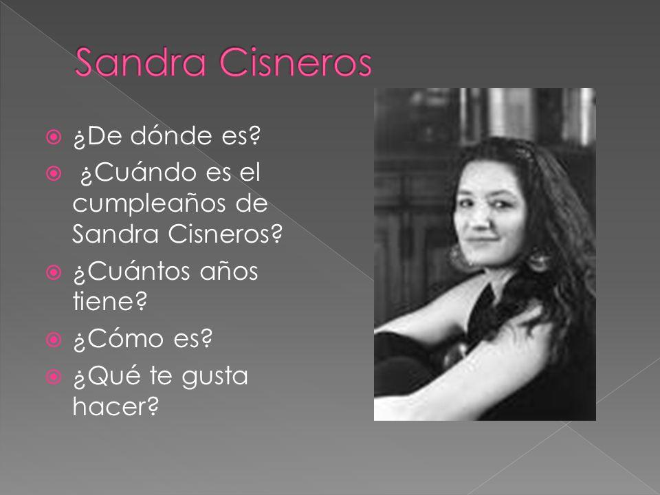 Sandra Cisneros ¿De dónde es