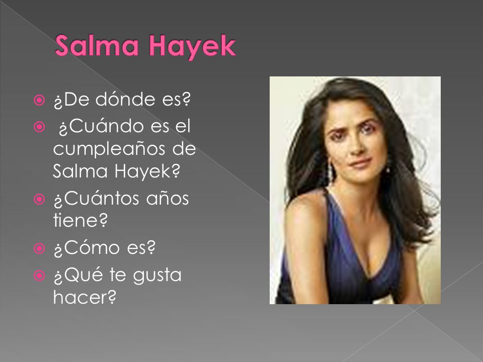Salma Hayek ¿De dónde es ¿Cuándo es el cumpleaños de Salma Hayek