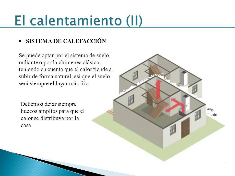 El calentamiento (II) SISTEMA DE CALEFACCIÓN