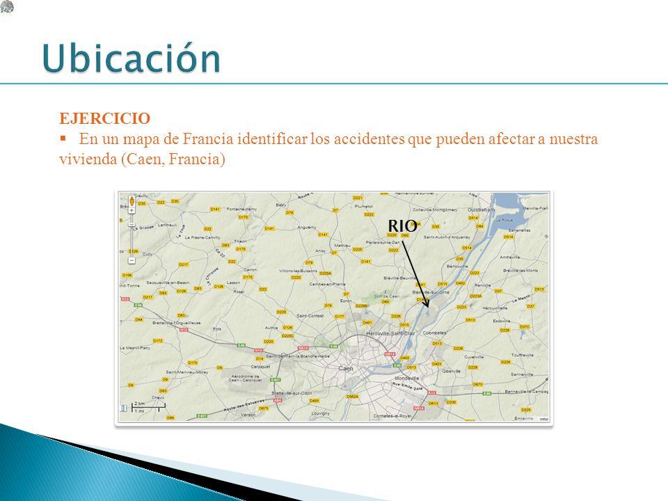 Ubicación EJERCICIO. En un mapa de Francia identificar los accidentes que pueden afectar a nuestra vivienda (Caen, Francia)