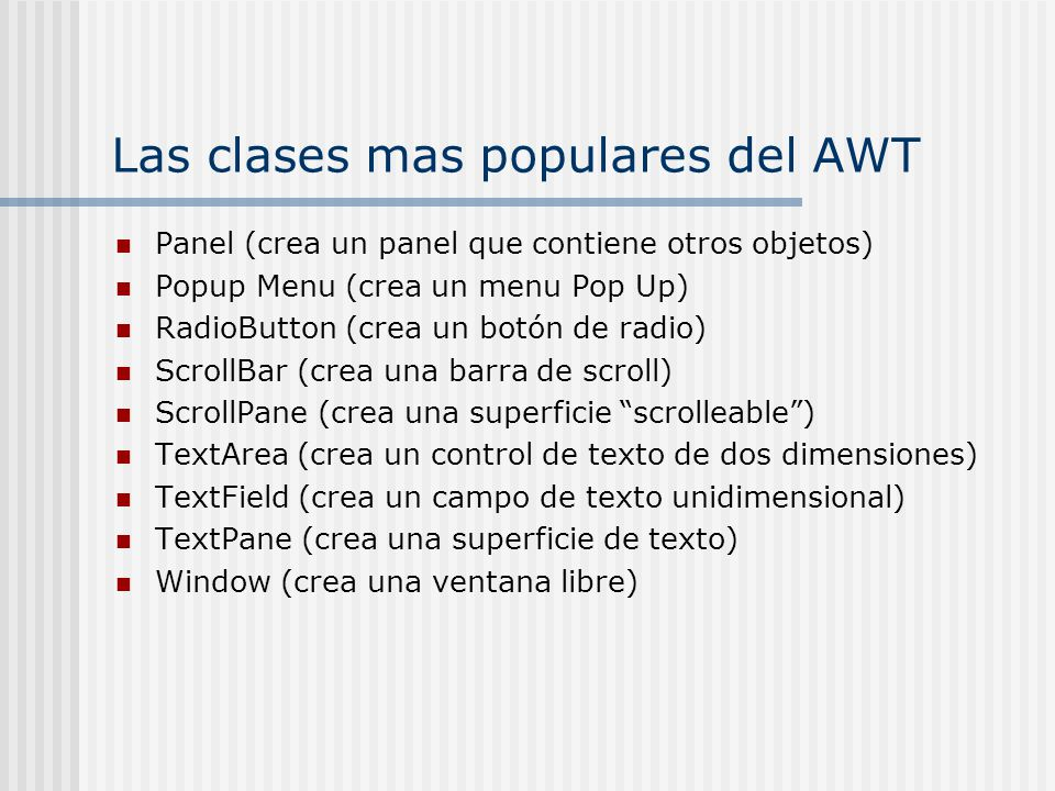 Las clases mas populares del AWT