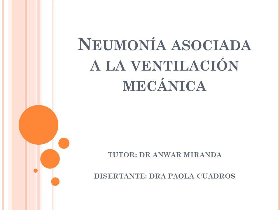 Neumonía asociada a la ventilación mecánica
