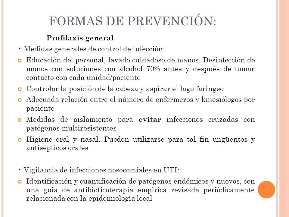 FORMAS DE PREVENCIÓN: Profilaxis general
