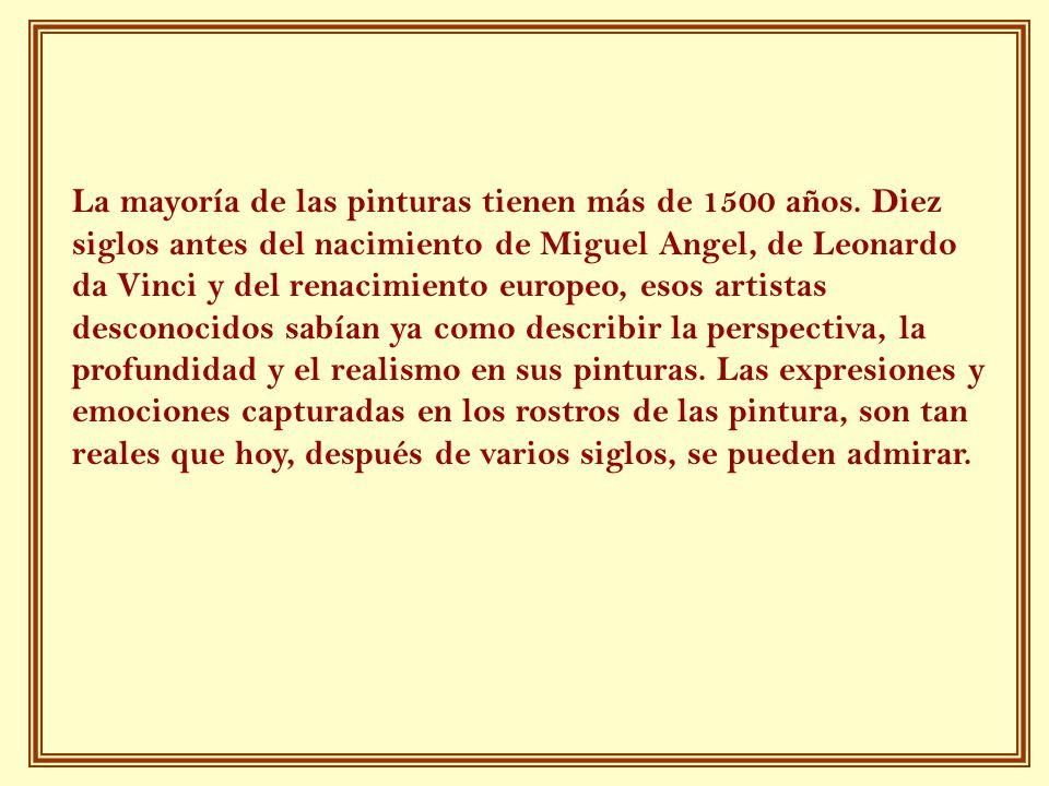 La mayoría de las pinturas tienen más de 1500 años. Diez