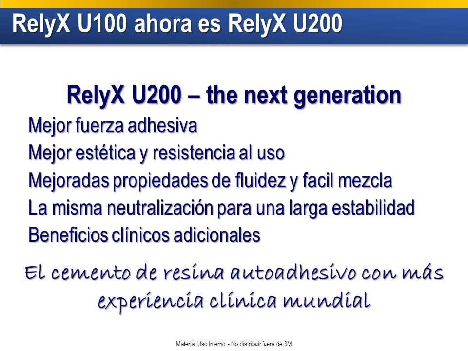 RelyX U200 – the next generation
