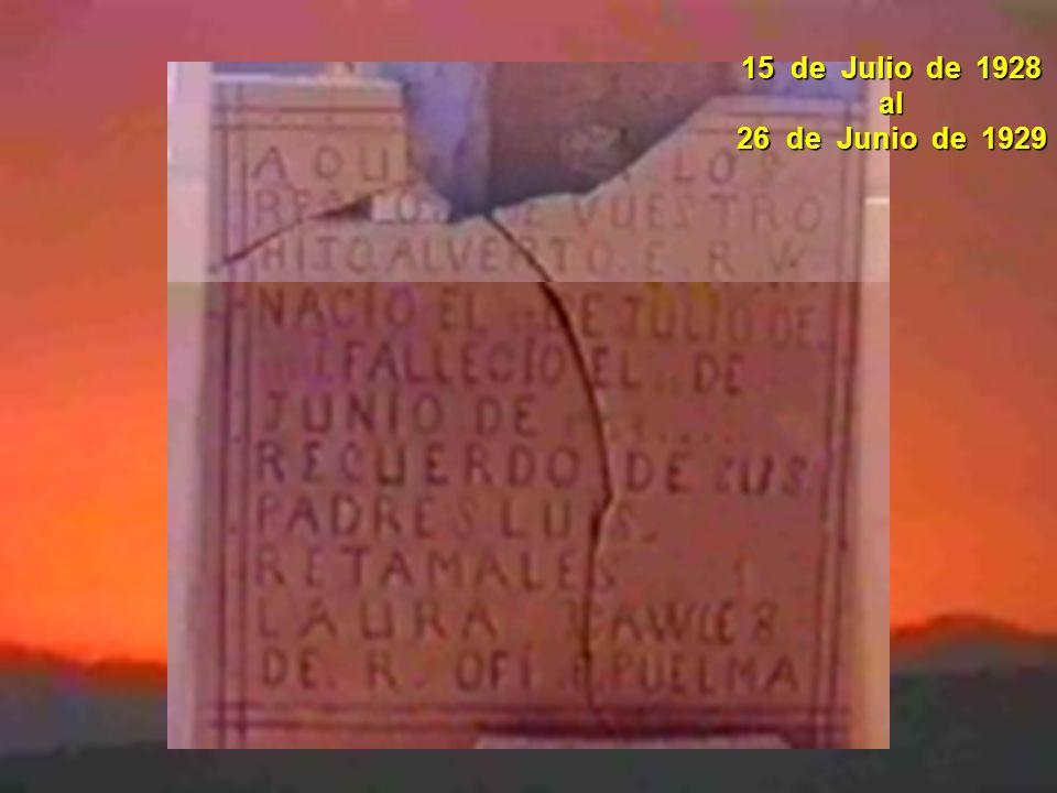 15 de Julio de 1928 al 26 de Junio de 1929