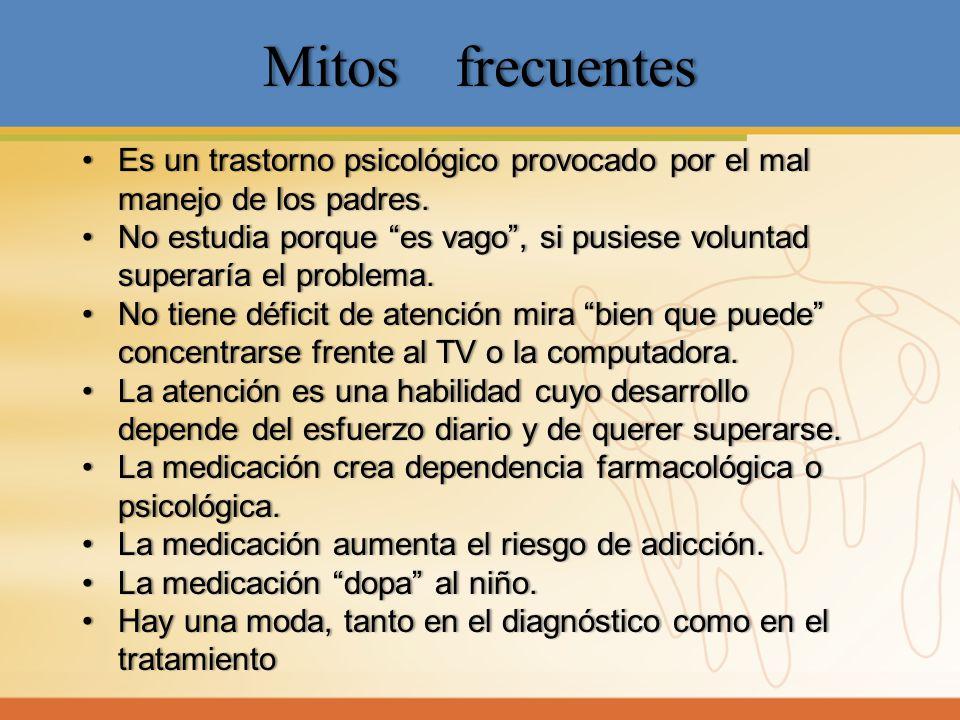 Mitos frecuentes Es un trastorno psicológico provocado por el mal manejo de los padres.