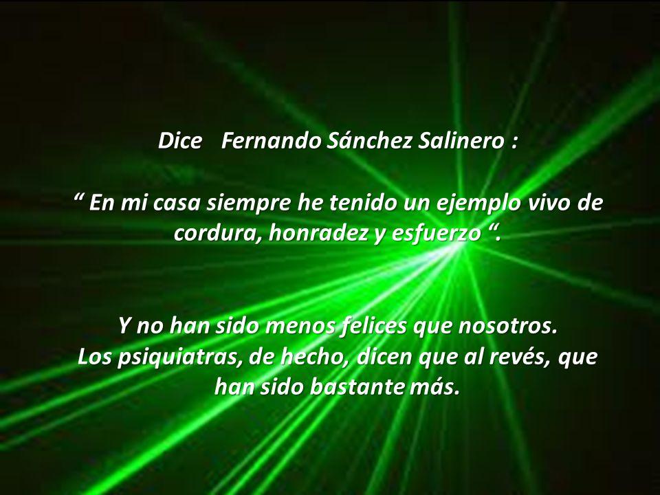 Dice Fernando Sánchez Salinero :