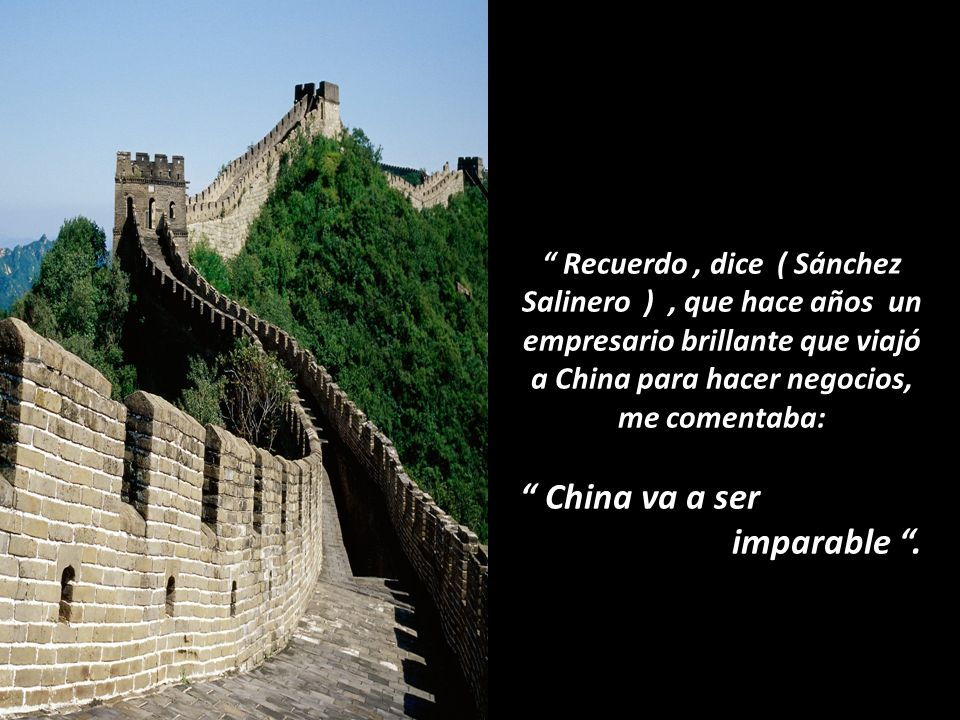 China va a ser imparable .
