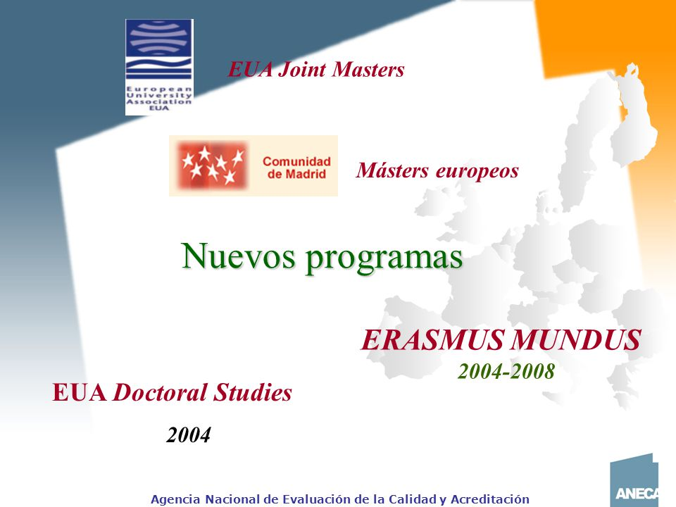 Nuevos programas ERASMUS MUNDUS EUA Doctoral Studies EUA Joint Masters