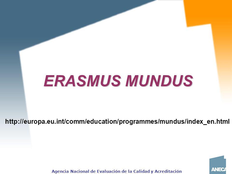 ERASMUS MUNDUS http://europa.eu.int/comm/education/programmes/mundus/index_en.html
