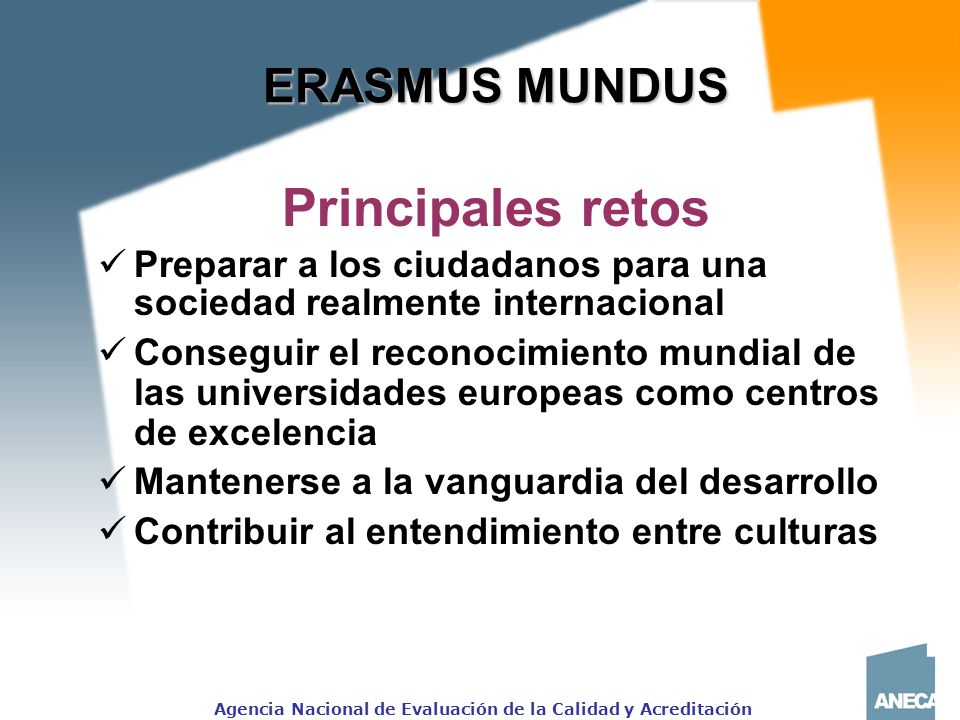 Principales retos ERASMUS MUNDUS