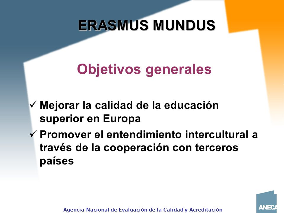 ERASMUS MUNDUS Objetivos generales