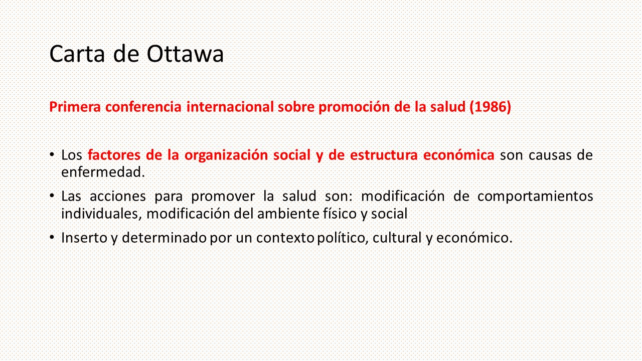 Carta de Ottawa Primera conferencia internacional sobre promoción de la salud (1986)