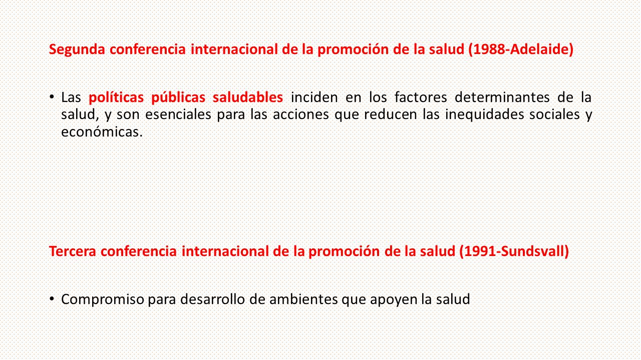 Segunda conferencia internacional de la promoción de la salud (1988-Adelaide)