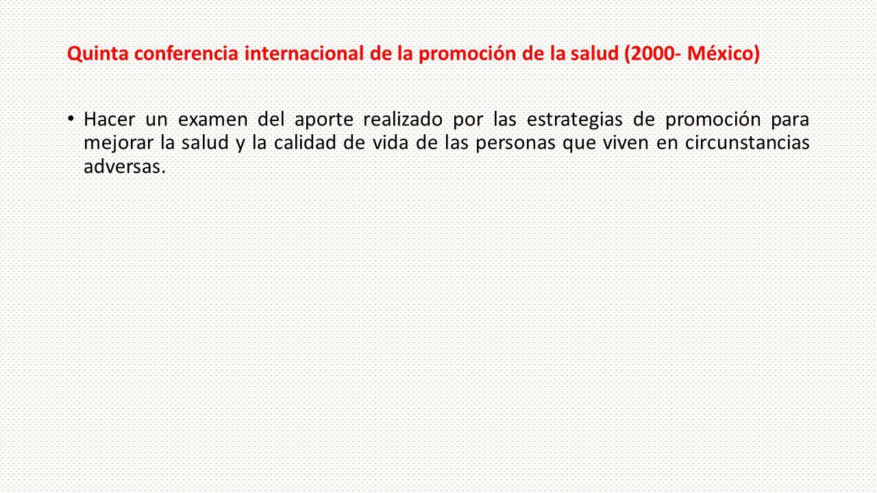 Quinta conferencia internacional de la promoción de la salud (2000- México)