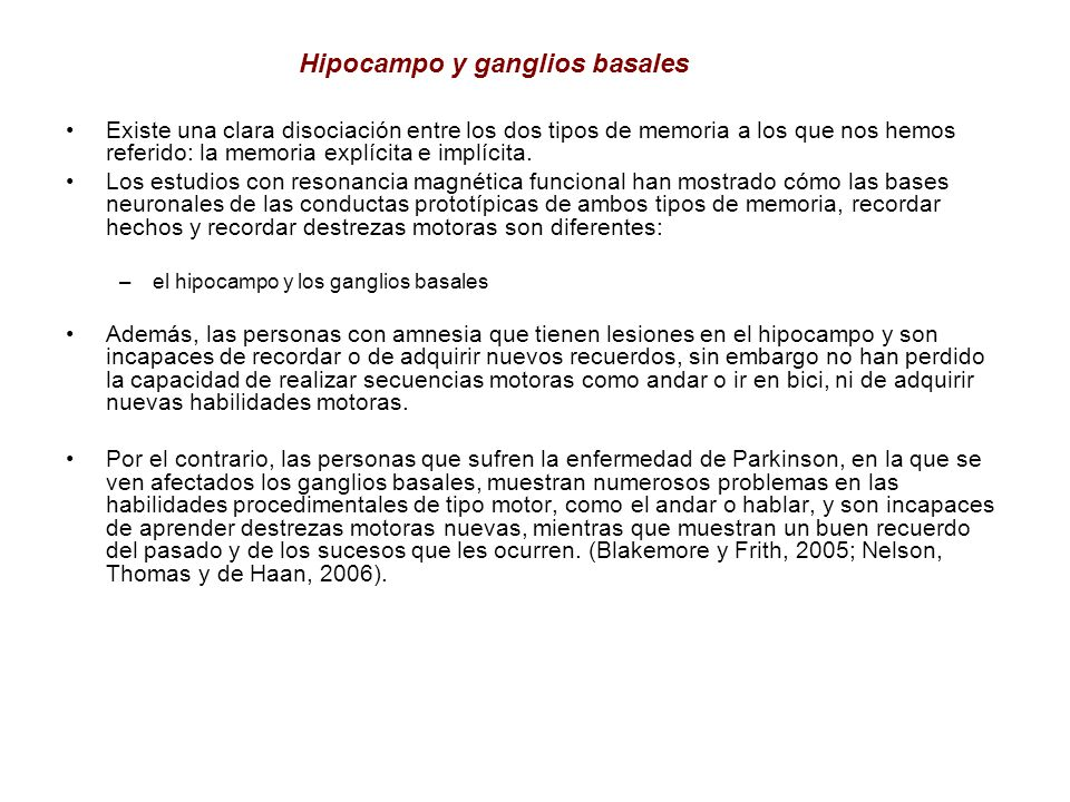 Hipocampo y ganglios basales