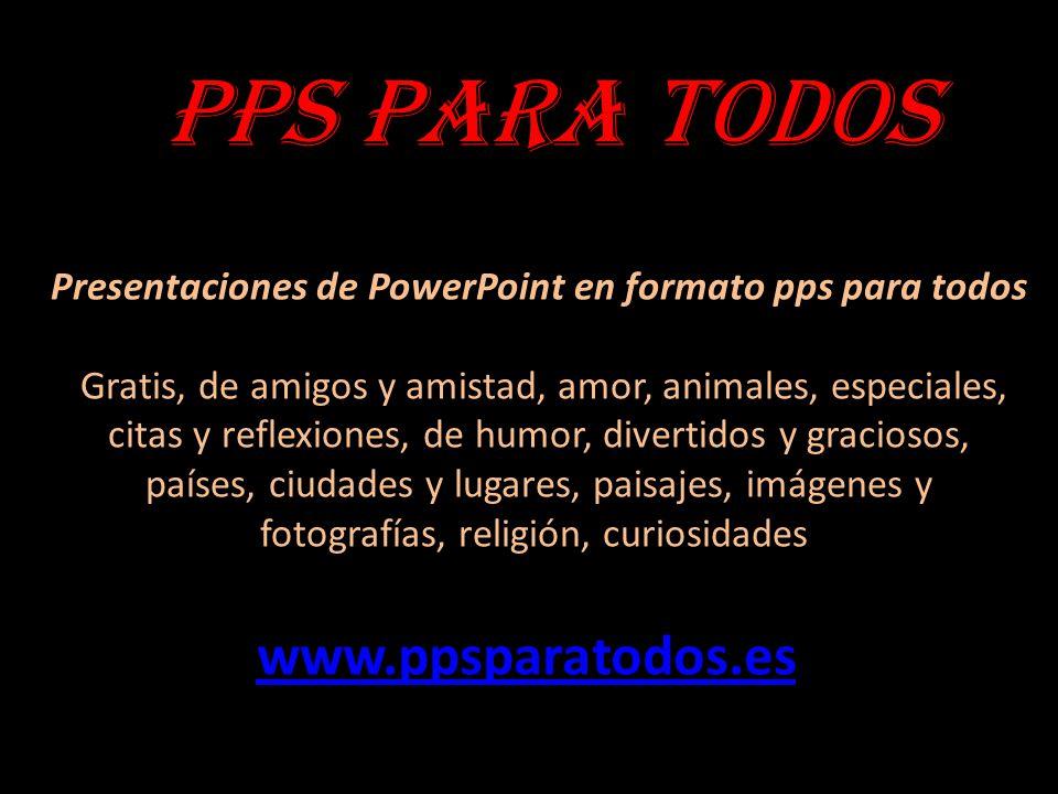 Presentaciones de PowerPoint en formato pps para todos