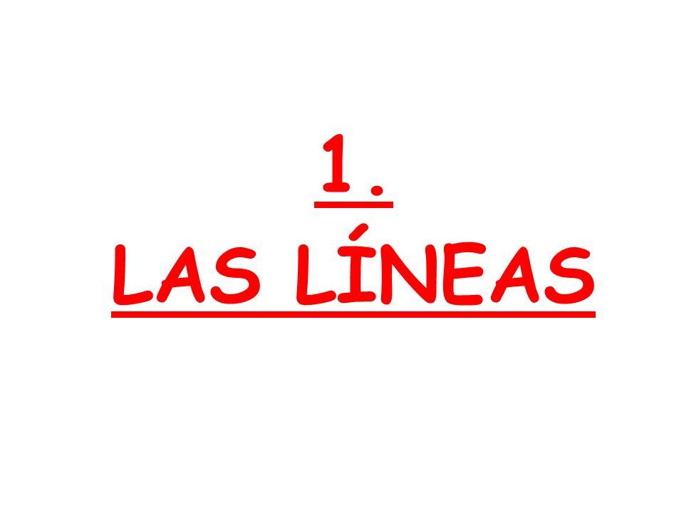 1. LAS LÍNEAS