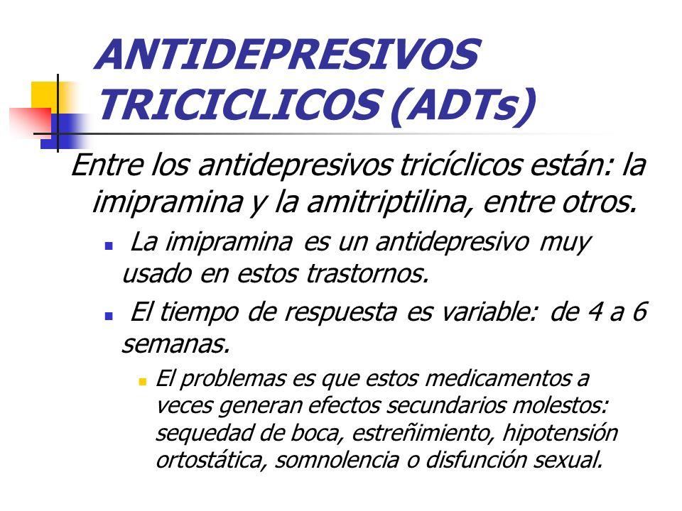 ANTIDEPRESIVOS TRICICLICOS (ADTs)