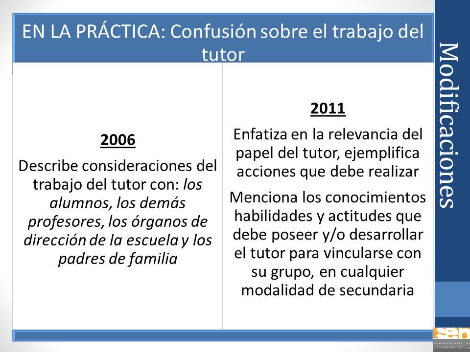 EN LA PRÁCTICA: Confusión sobre el trabajo del tutor
