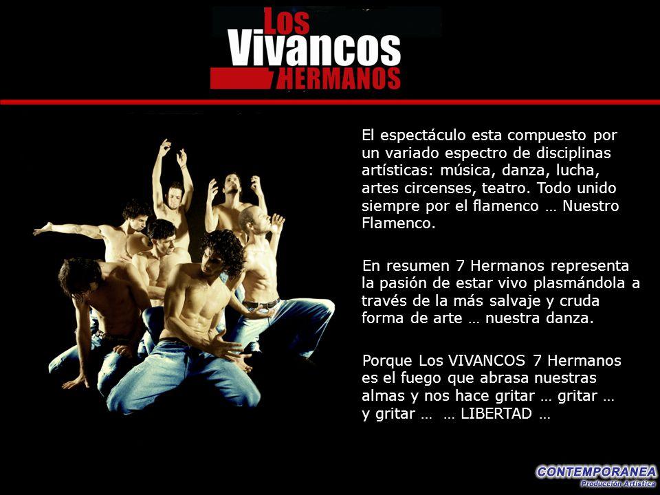 El espectáculo esta compuesto por un variado espectro de disciplinas artísticas: música, danza, lucha, artes circenses, teatro. Todo unido siempre por el flamenco … Nuestro Flamenco.