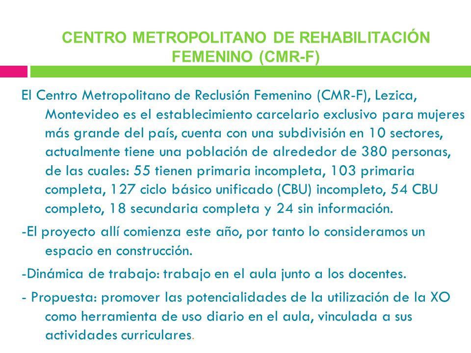 CENTRO METROPOLITANO DE REHABILITACIÓN FEMENINO (CMR-F)