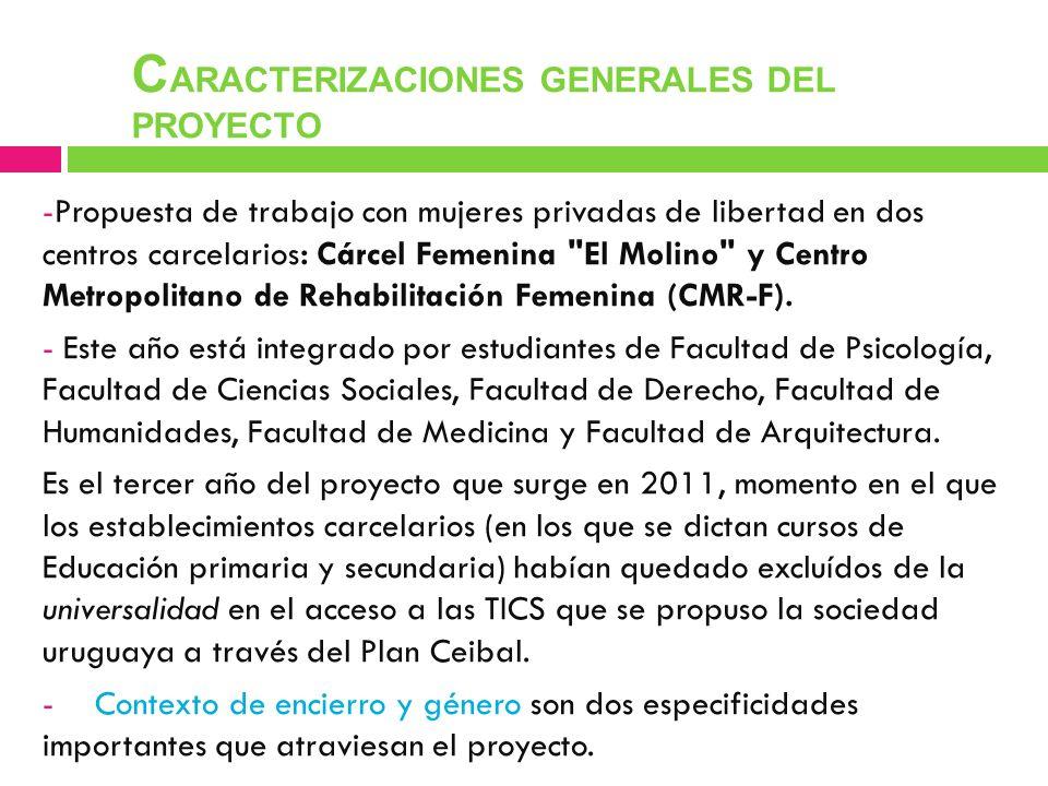 CARACTERIZACIONES GENERALES DEL PROYECTO