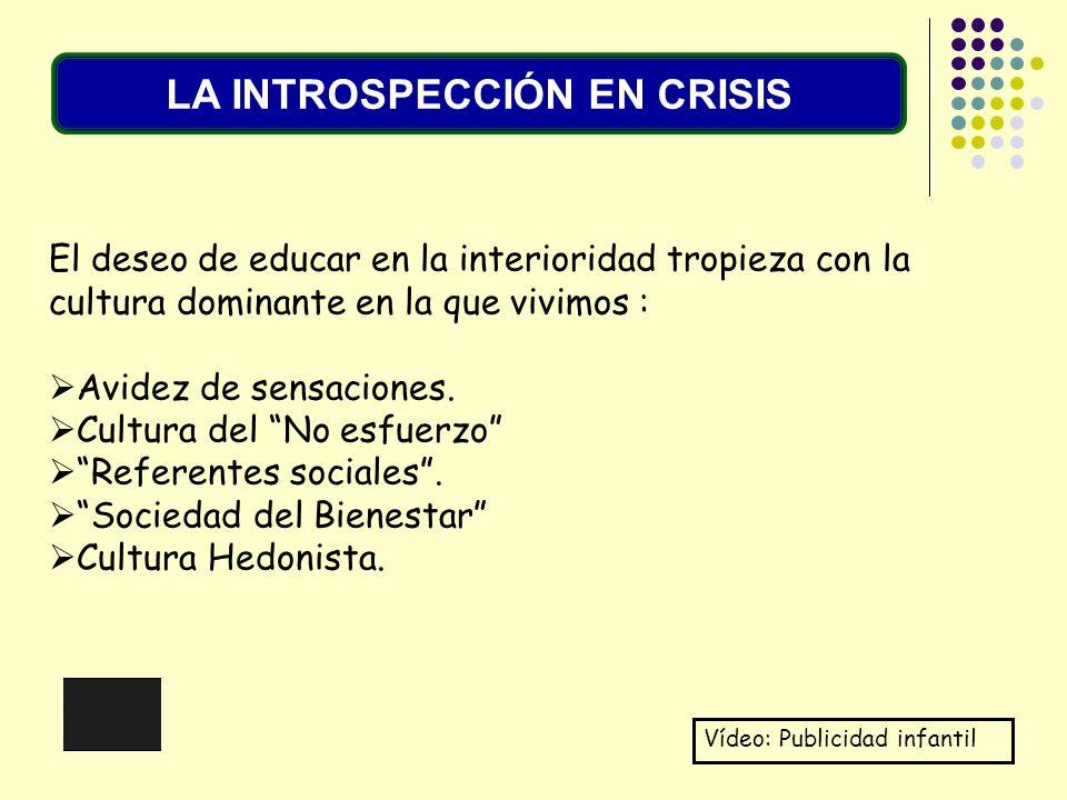LA INTROSPECCIÓN EN CRISIS