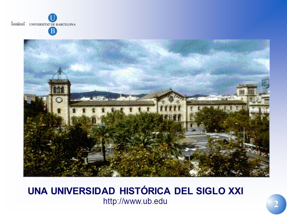 UNA UNIVERSIDAD HISTÓRICA DEL SIGLO XXI