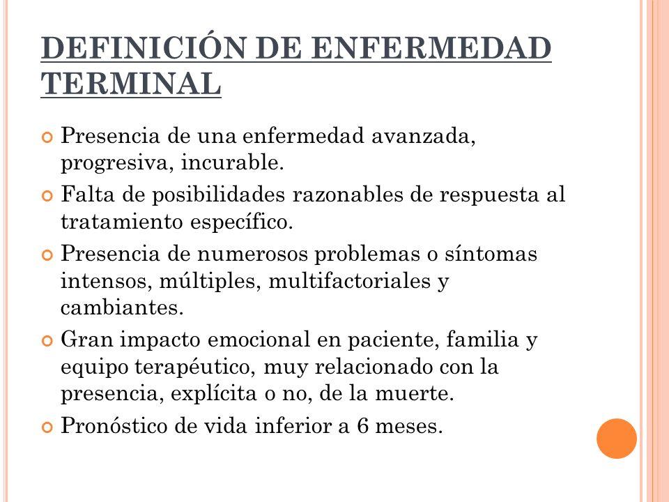 DEFINICIÓN DE ENFERMEDAD TERMINAL