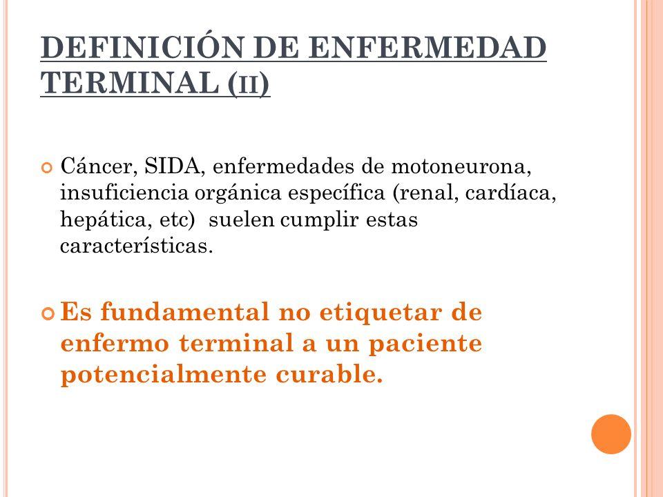 DEFINICIÓN DE ENFERMEDAD TERMINAL (ii)