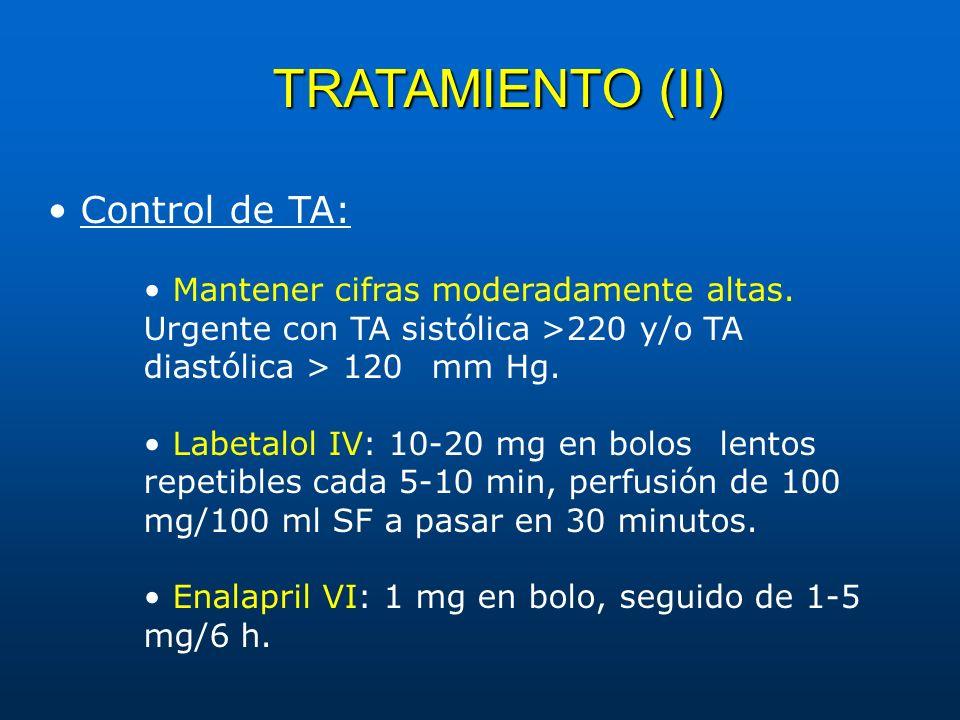 TRATAMIENTO (II) • Control de TA: