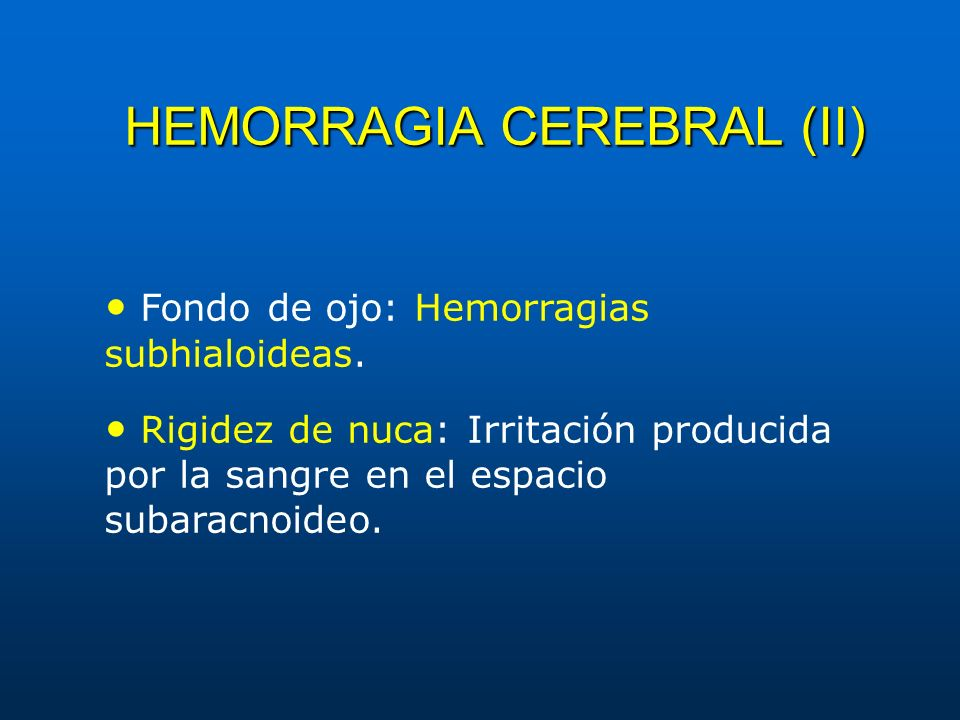 HEMORRAGIA CEREBRAL (II)