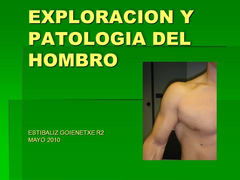 EXPLORACION Y PATOLOGIA DEL HOMBRO