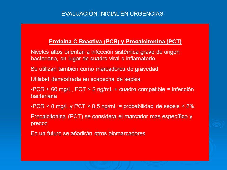 Proteina C Reactiva (PCR) y Procalcitonina (PCT)