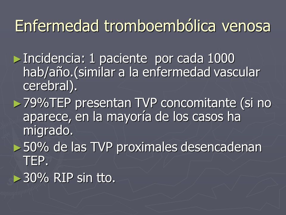 Enfermedad tromboembólica venosa
