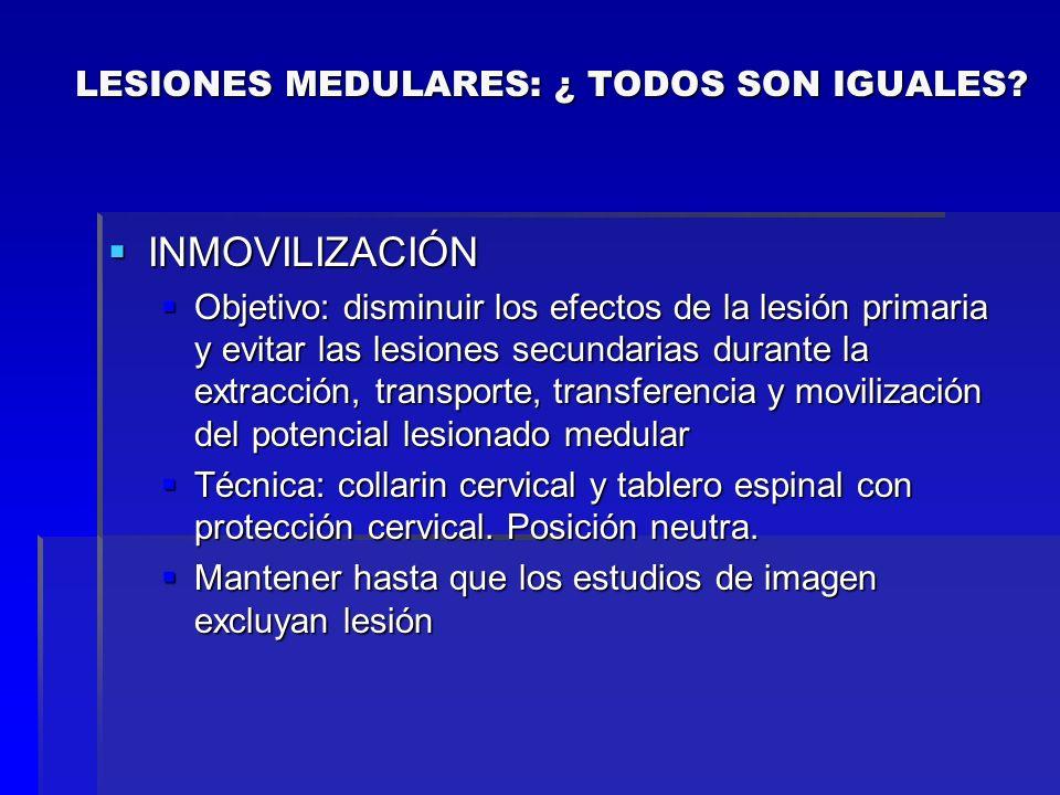 LESIONES MEDULARES: ¿ TODOS SON IGUALES