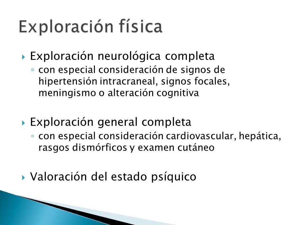 Exploración física Exploración neurológica completa