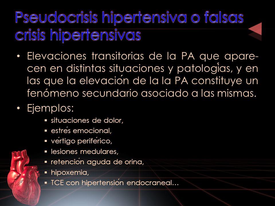 Pseudocrisis hipertensiva o falsas crisis hipertensivas