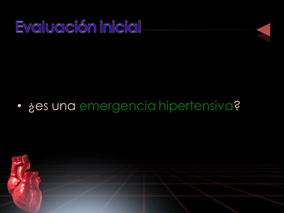 Evaluación inicial ¿es una emergencia hipertensiva