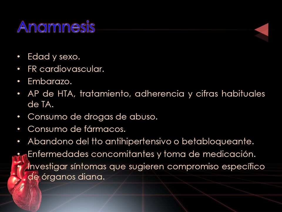 Anamnesis Edad y sexo. FR cardiovascular. Embarazo.